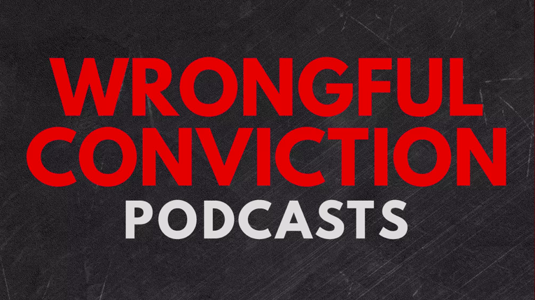 Wrongful Conviction Podcast Guests CIFS Executive Director, Kate Judson