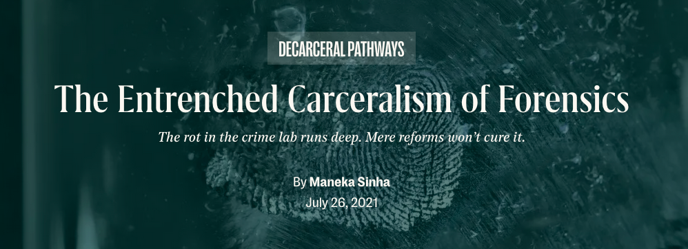 The Entrenched Carceralism of Forensics